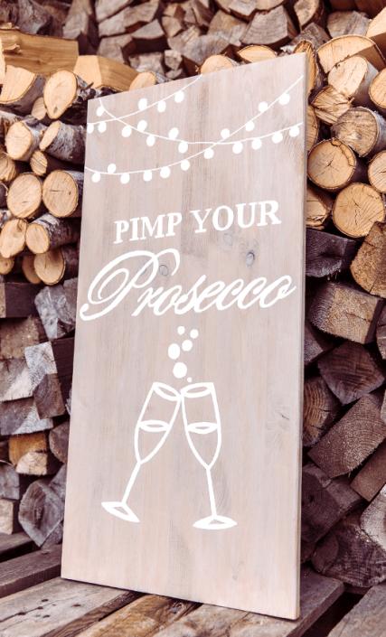 hochzeitsdekoration-pimp-your-prosecco-schild